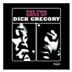 Two Sides of Dick Gregory, The by Dick…