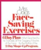 Miss Craig's Face Saving Exercises by…