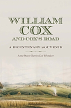William Cox and Cox's road a bicentenary…