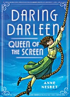 Daring Darleen, Queen of the Screen by Anne…