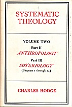 Systematic Theology Volume 2 by Charles…