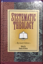 Systematic Theology by Stanley M. Horton