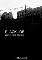 Black Job by Andrei Ruse