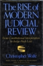 The Rise of Modern Judicial Review: From…