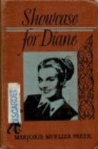 Showcase for Diane by Marjorie Mueller Freer