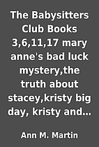 The Babysitters Club Books 3,6,11,17 mary…
