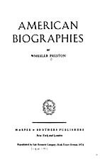 American Biographies by Wheeler Preston