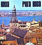 Rīga = Рига = Riga by Jānis Anerauds