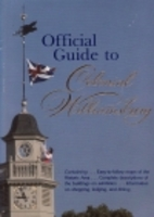 Official guide to Colonial Williamsburg by…