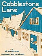 Cobblestone Lane by Bé van der Groen