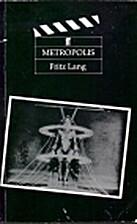 Metropolis [screenplay] by Fritz Lang