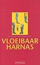 Vloeibaar harnas by Peter Verhelst
