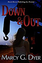 Desert Winds Book One: Down and Out by Marcy…