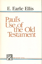 Paul's Use of the Old Testament by E.…