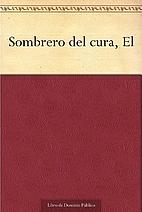 Sombrero del cura, El by Leopoldo Alas
