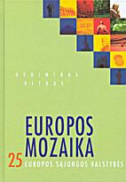 Europos mozaika: 25 Europos Sąjungos…