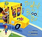 The Wheels on the School Bus by Mary-Alice…