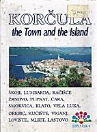 (croatia) Korčula, the Town and the Island