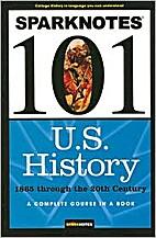 U.S. History: 1865 through the 20th Century…