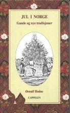 Jul i Norge : gamle og nye tradisjoner by…