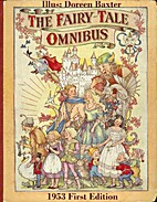 The Fairy-Tale Omnibus (Doreen Baxter) by…