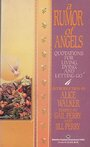 A Rumor of Angels - Gail Perry