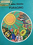 Foraging: Recycling, Remaking & Rewards by…