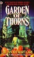 Garden of Thorns by Lillian Stewart Carl