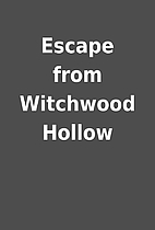 Escape from Witchwood Hollow
