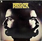 The Brecker Bros. [audio recording]