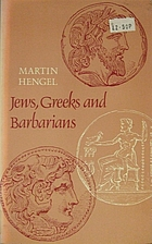 Jews, Greeks, and Barbarians: Aspects of the…