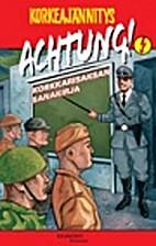 Achtung! : korkkarisaksan sanakirja by Mika…