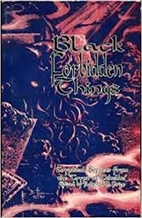 Black Forbidden Things: Cryptical Secrets…