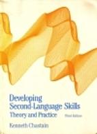 Developing Second Language Skills: Theory…