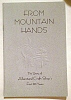 From Mountain Hands: The Story of Allanstand…
