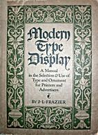 Modern Type Display: a manual in the…
