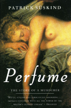 Perfume: The Story of a Murderer by Patrick…