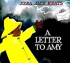 A Letter to Amy by Ezra Jack Keats