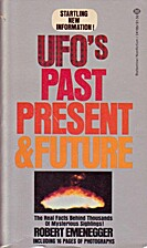 UFO's Past Present & Future by Robert…