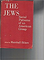 The Jews; social patterns of an American…