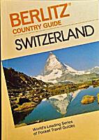 Switzerland Country Guide (Berlitz Country…