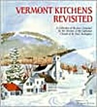 Vermont Kitchens Revisited by Various…