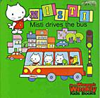 Misti drives the bus