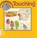 Touching (Troll Question Book, the Senses)…