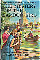 The Mystery of the Bamboo Bird by Carolyn…