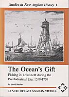The ocean's gift: fishing in Lowestoft…
