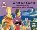 I want ice cream (The story box) by Joy…