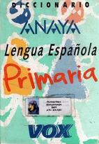 Diccionario: Lengua Espanola Primaria by…