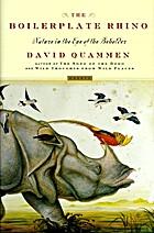 The Boilerplate Rhino by David Quammen
