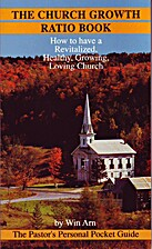 The church growth ratio book: How to have a…